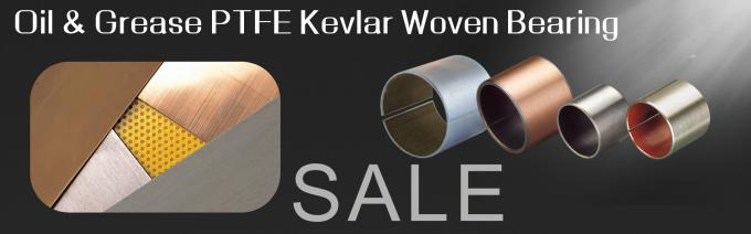 PTFE Kevlar Woven Sleeve Bearings , Purchase Order Now 30% Off 1 Order,High Quality,Customized