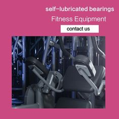 Body Fitness Sleeve Bushes & Self-lubricating bearings Running Machine Belt Conveyor Bushes supplier