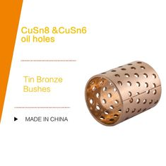 China DIN 1494 / ISO 3547 CUSN8P DIN 17662 Wrapped TIN Bronze Bushes Sliding Bearing With Perforations Lubrication Pockets factory
