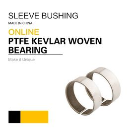 China PTFE Kevlar Woven Sleeve Bearings | Purchase Order Now 30% Off 1 Order factory