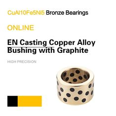 Metric Bushings CuAl10Fe5Ni5 EN Casting Copper Alloy Bronze Sleeve Bearings Graphite Standard European Size supplier